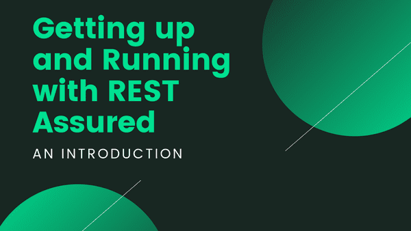 In this post we introduced REST Assured for the first time and walk you through getting up and running